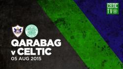 Qarabag v Celtic
