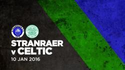 Stranraer v Celtic