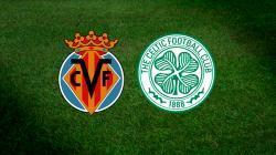 Villarreal v Celtic