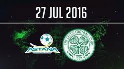 Astana v Celtic
