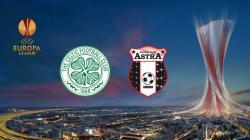 Celtic v FC Astra