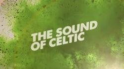 The Sound of Celtic extended