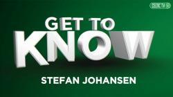 Getting to know Stefan Johansen