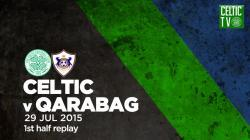 Celtic v Qarabag