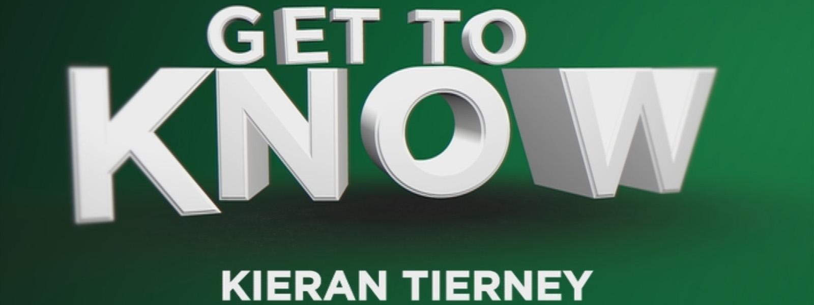 Get to Know Kieran Tierney